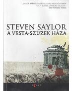 A Vesta-szüzek háza - Steven Saylor