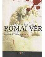 Római vér - Steven Saylor