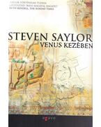 Venus kezében - Steven Saylor