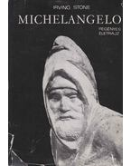 Michelangelo - Stone, Irving
