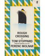 Rough Crossing - Stoppard, Tom