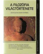 A filozófia világtörténete - Störig, Hans Joachim