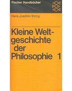 Kleine Weltgeschichte der Philisophie 1 - Störig, Hans Joachim