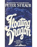 Floating Dragon - STRAUB,PETER