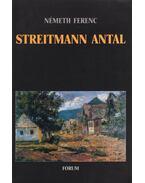 Streitmann Antal - Németh Ferenc