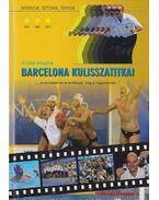Barcelona kulisszatitkai (aláírt) - Stuber Sándor