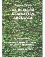 Az öregség keresztyén arculata / A magányosság terhe és annak legyőzése / Az ember értéke - Sücker, I., Vorsatz, H.