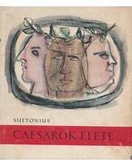Caesarok élete - Suetonius Tranquillus