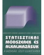 Statisztikai módszerek és alkalmazásuk a gazdasági, üzleti elemzésekben - Sugár András, Kerékgyártó Györgyné, Mudruczó György