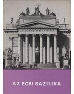 Az egri bazilika - Sugár István