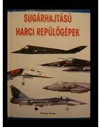 Sugárhajtású harci repülőgépek - Sharpe, Michael