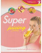 Super Juicing