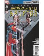 Superman: World of New Krypton 6. - Greg Rucka, Robinson, James, Woods, Pete