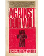 Against our Will - Susan Brownmiller