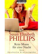 Kein Mann für eine Nacht - Susan Elizabeth Phillips