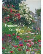 Wunderbare Gärten - Susan Littlefield, Mitarbeit von Marina Schinz