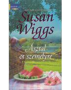 Asztal öt személyre - Susan Wiggs