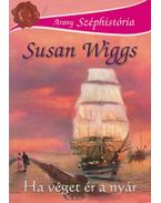Ha véget ér a nyár - Susan Wiggs