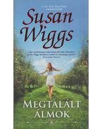 Megtalált álmok - Susan Wiggs