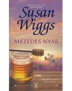 Mézédes nyár - Susan Wiggs