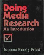 Doing Media Research - Susanna Hornig Priest