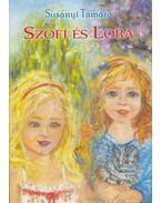 Szofi és Lora - Susányi Tamara