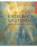 Kieselbach gyűjtemény - Szabadi Judit
