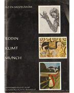 Rodin - Klimt - Munch - Szabadi Judit