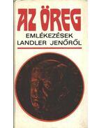 Az öreg - Szabó Ágnes, Gadanecz Béla