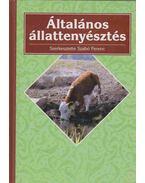 Általános állattenyésztés - Szabó Ferenc