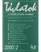 Távlatok 2000/2 - Szabó Ferenc, Nagy Ferenc