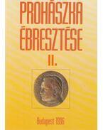 Prohászka ébresztése II. - Szabó Ferenc
