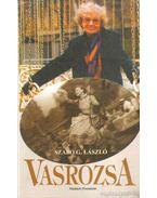 Vasrózsa - Szabó G. László