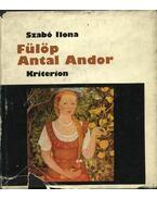 Fülöp Antal Andor - Szabó Ilona