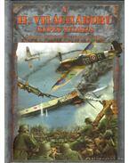A II. világháború képes atlasza - Szabó Imre