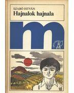 Hajnalok hajnala - Szabó István
