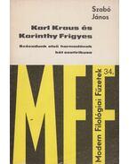 Karl Kraus és Karinthy Frigyes - Szabó János