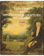 Painting in Nineteenth Century Hungary - Szabó Júlia