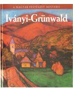 Iványi-Grünwald Béla - Szabó László
