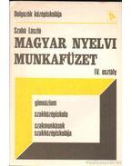 Magyar nyelvi munkafüzet - Szabó László