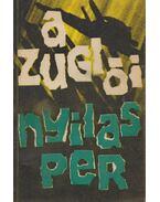 A zuglói nyilasper - Szabó László, Sólyom József