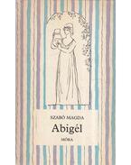 Abigél - Szabó Magda
