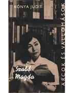 Szabó Magda (dedikált) - Kónya Judit