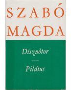 Disznótor / Pilátus - Szabó Magda