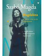Magdaléna - A másik Für Elise nyomában - Szabó Magda