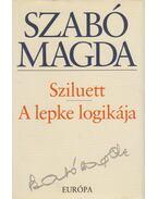 Sziluett / A lepke logikája - Szabó Magda