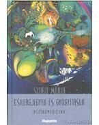 Csillagjegyek és gyógyításuk - Szabó Mária