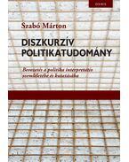 Diszkurzív politikatudomány - Szabó Márton