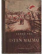 Isten malmai - Szabó Pál