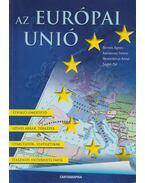 Az Európai Unió - Szabó Pál, Kondorosi Ferenc Dr., Nemerkényi Antal Dr., Dr. Bernek Ágnes